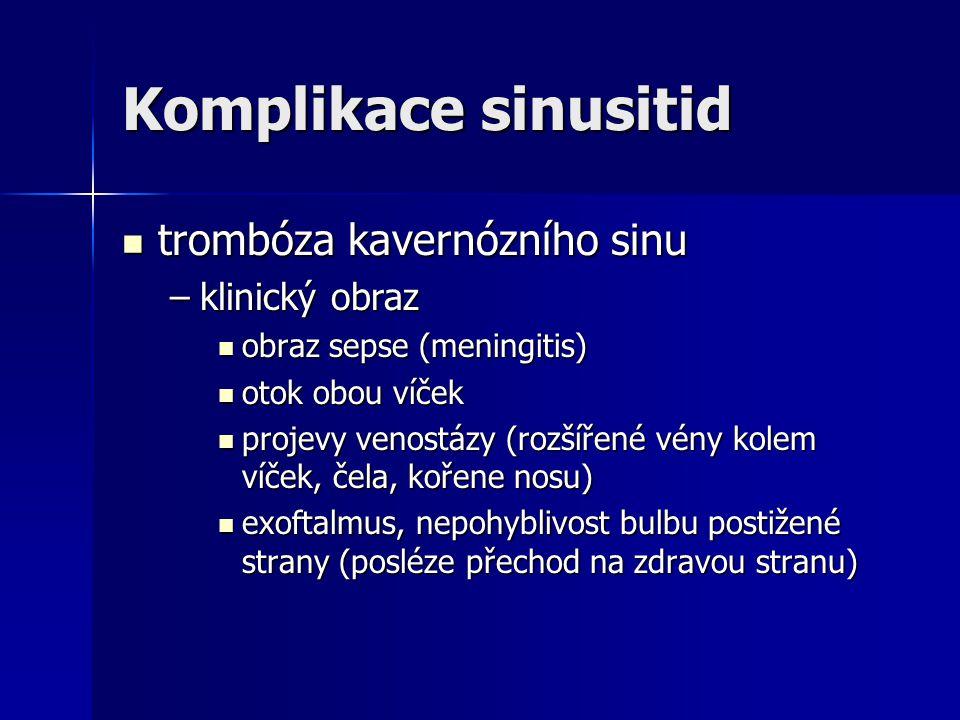 Komplikace sinusitid trombóza kavernózního sinu klinický obraz