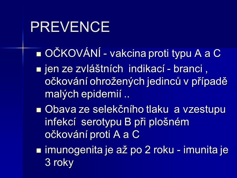 PREVENCE OČKOVÁNÍ - vakcina proti typu A a C