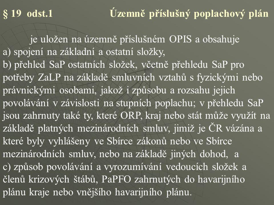§ 19 odst.1 Územně příslušný poplachový plán