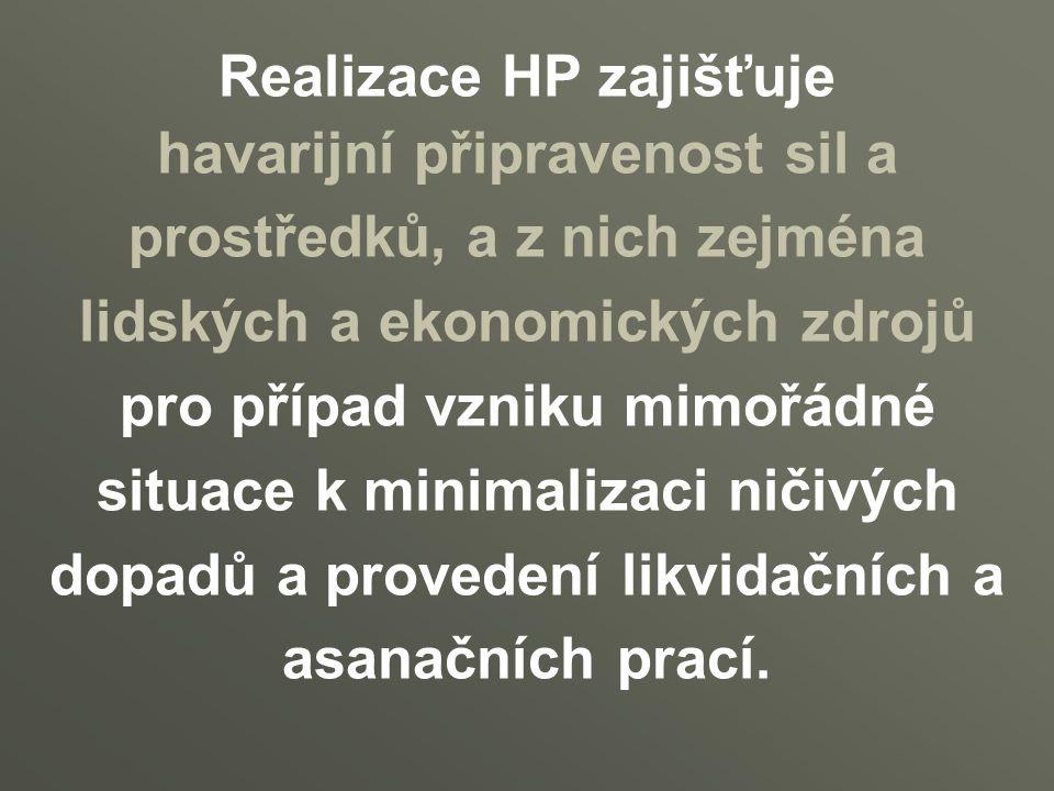 Realizace HP zajišťuje