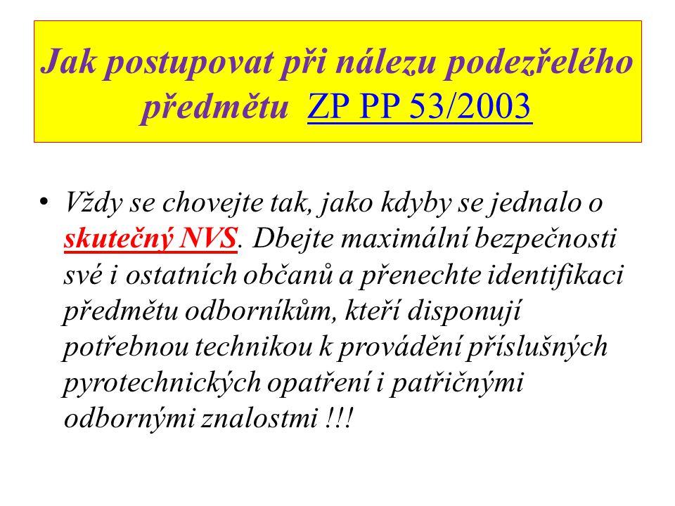 Jak postupovat při nálezu podezřelého předmětu ZP PP 53/2003