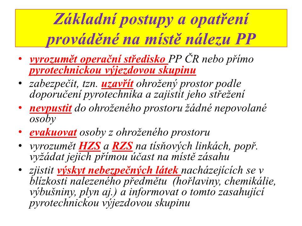 Základní postupy a opatření prováděné na místě nálezu PP