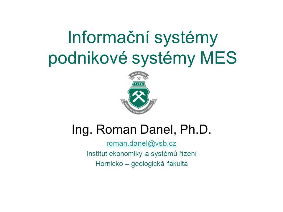 Informační systémy podnikové systémy MES