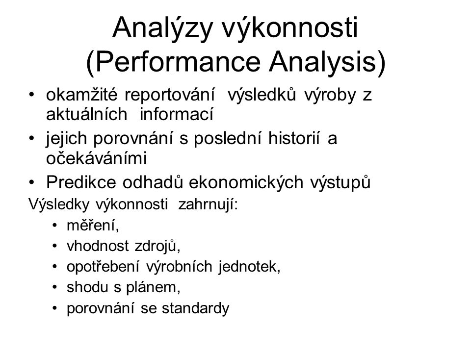 Analýzy výkonnosti (Performance Analysis)