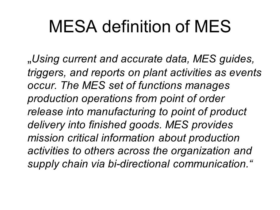 MESA definition of MES