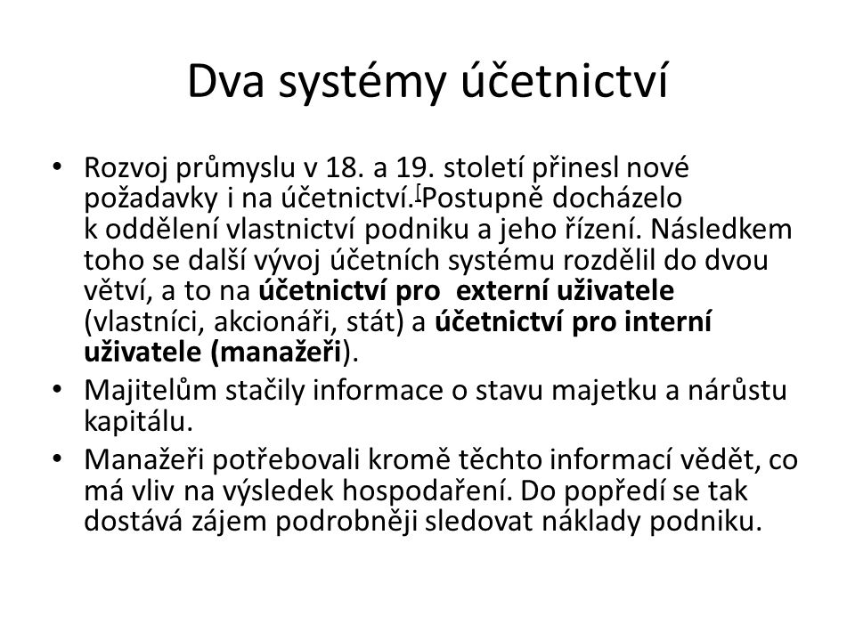 Dva systémy účetnictví