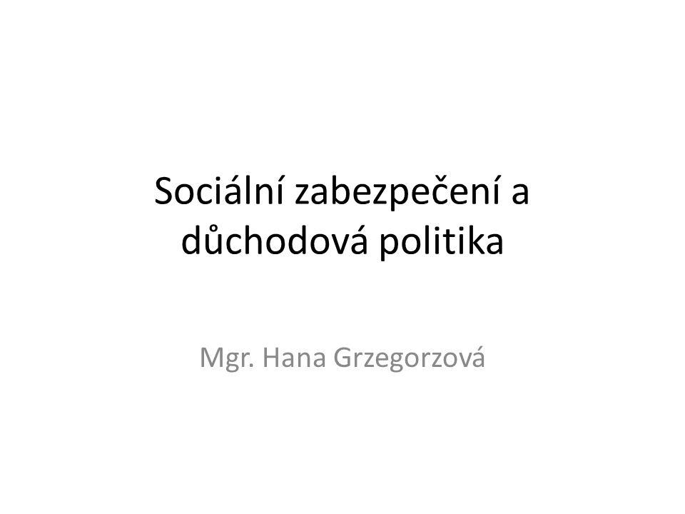 Sociální zabezpečení a důchodová politika