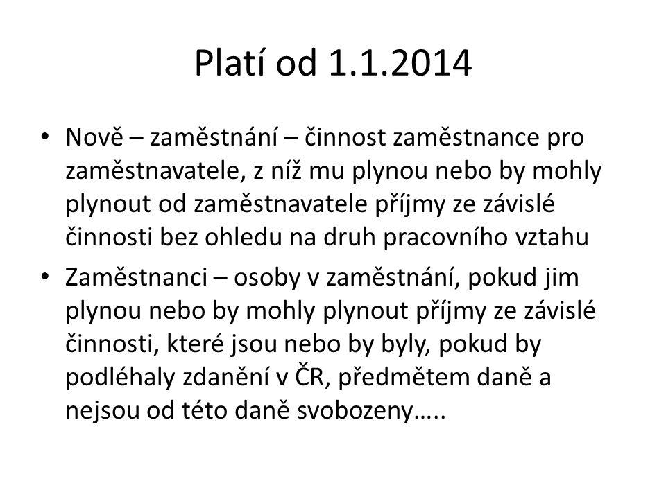 Platí od 1.1.2014