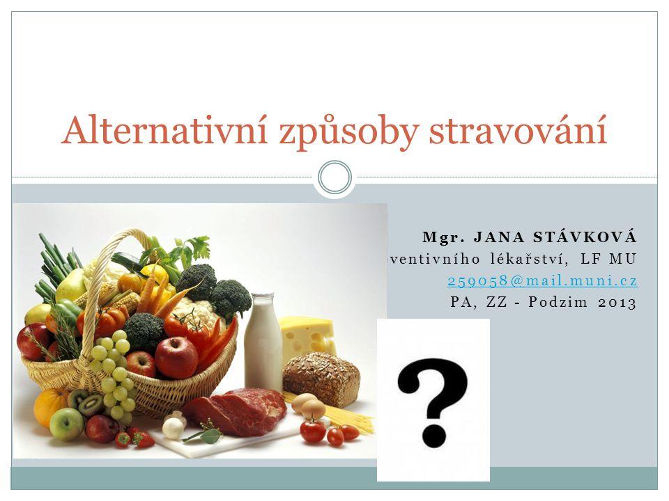 Alternativní způsoby stravování