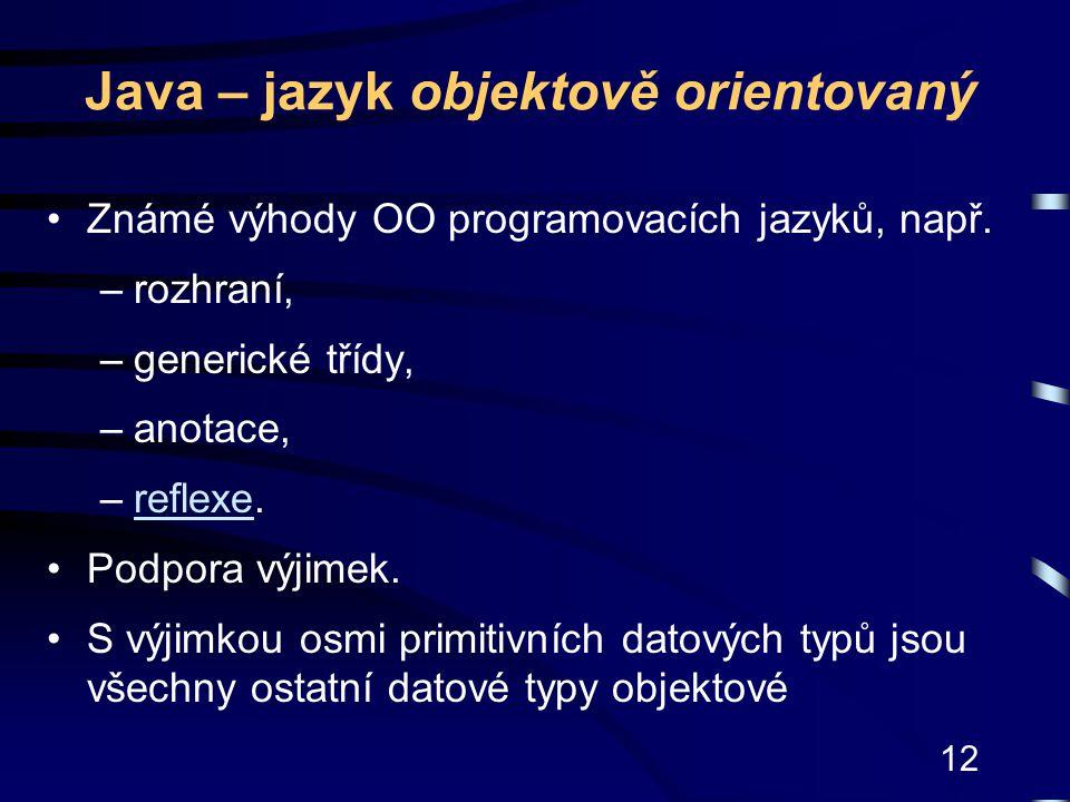 Java – jazyk objektově orientovaný