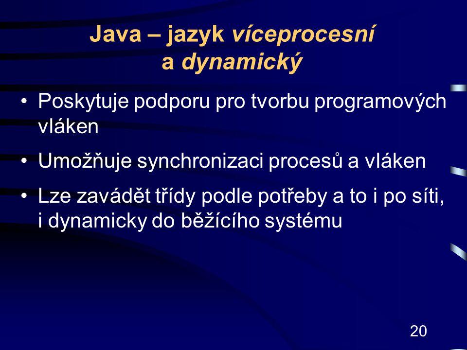 Java – jazyk víceprocesní a dynamický