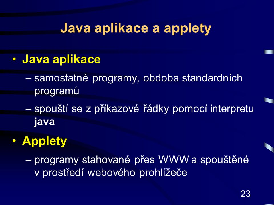 Java aplikace a applety