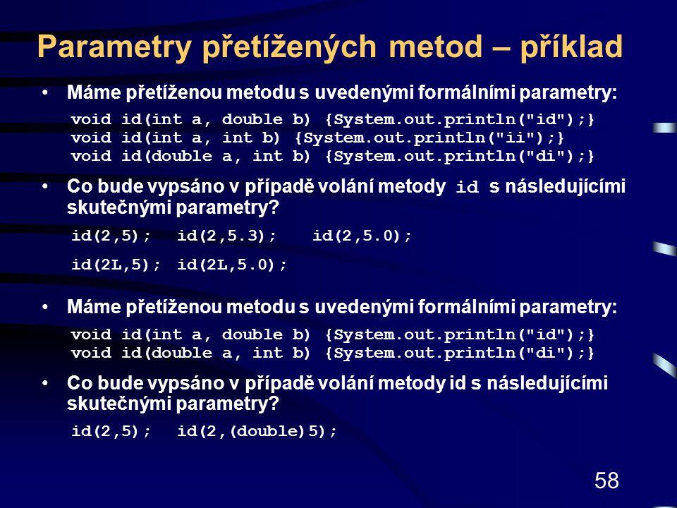 Parametry přetížených metod – příklad