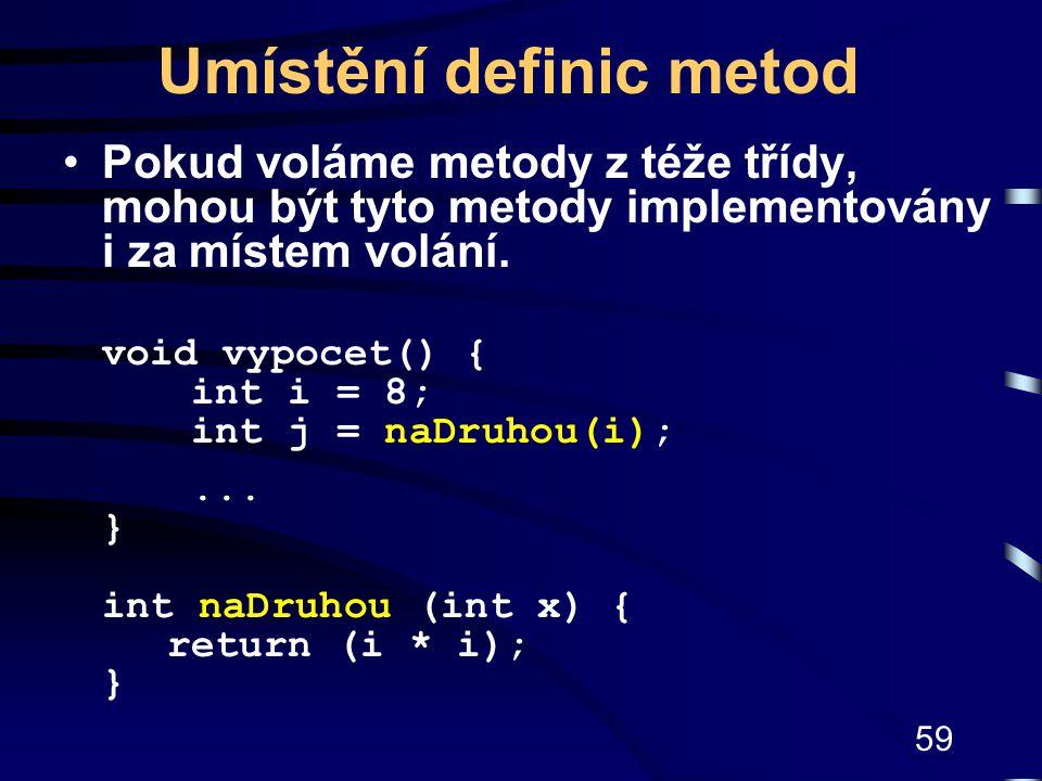 Umístění definic metod