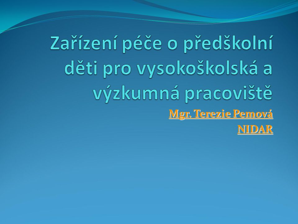 Mgr. Terezie Pemová NIDAR