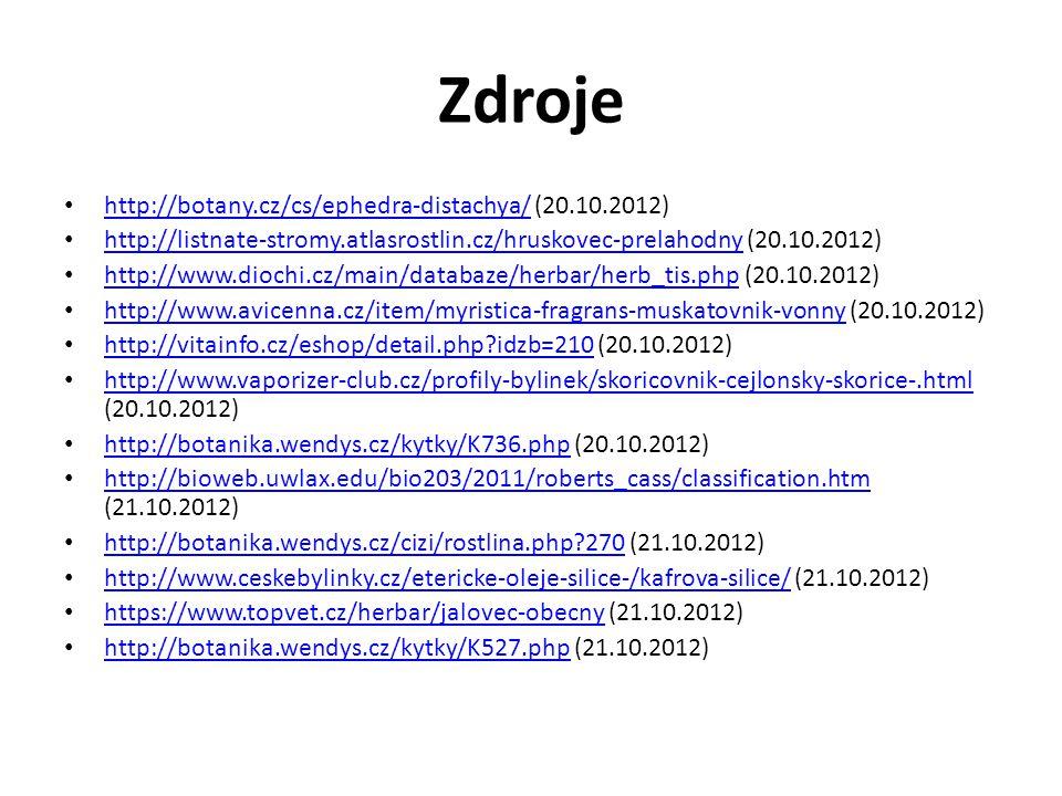 Zdroje http://botany.cz/cs/ephedra-distachya/ (20.10.2012)