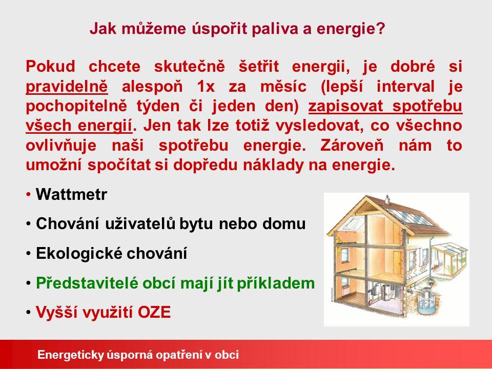 Jak můžeme úspořit paliva a energie