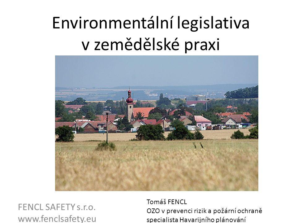Environmentální legislativa v zemědělské praxi