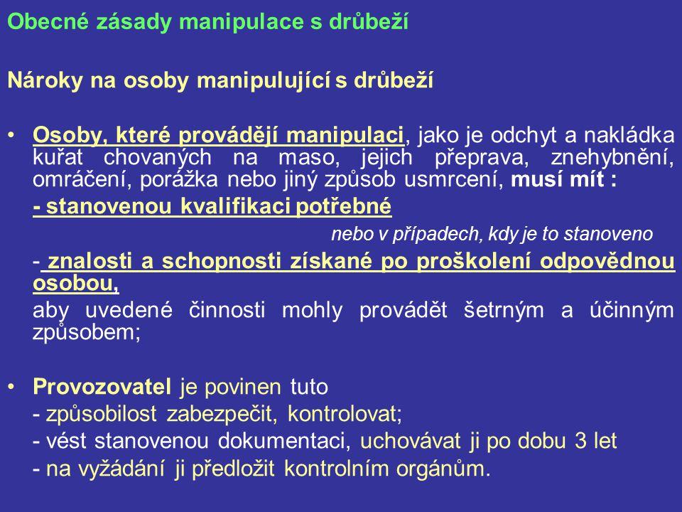 Obecné zásady manipulace s drůbeží
