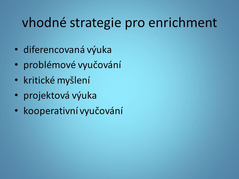 vhodné strategie pro enrichment
