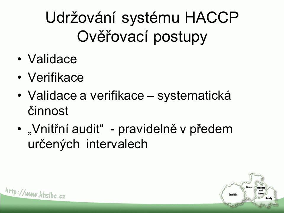 Udržování systému HACCP Ověřovací postupy