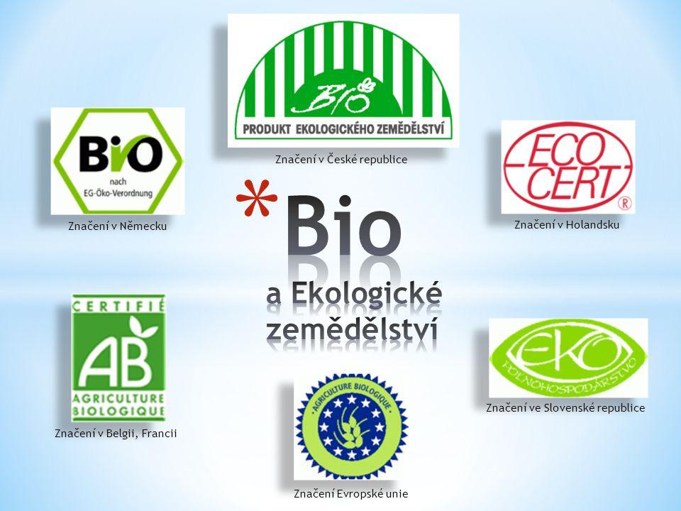 Bio a Ekologické zemědělství