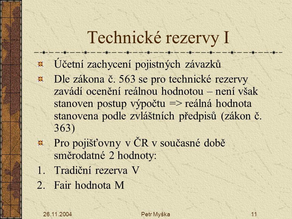 Technické rezervy I Účetní zachycení pojistných závazků