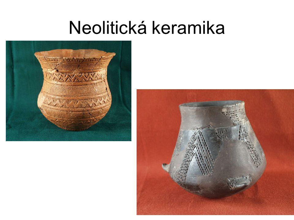Neolitická keramika Příklady neolitické keramiky:
