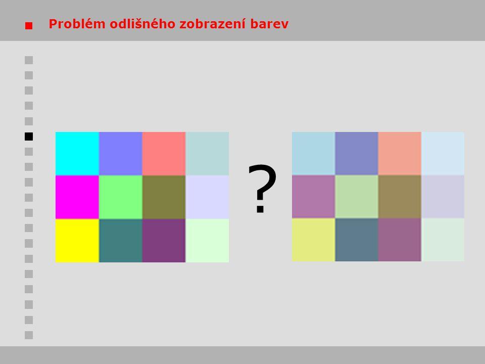 Problém odlišného zobrazení barev