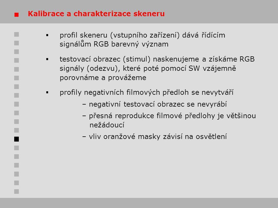 Kalibrace a charakterizace skeneru