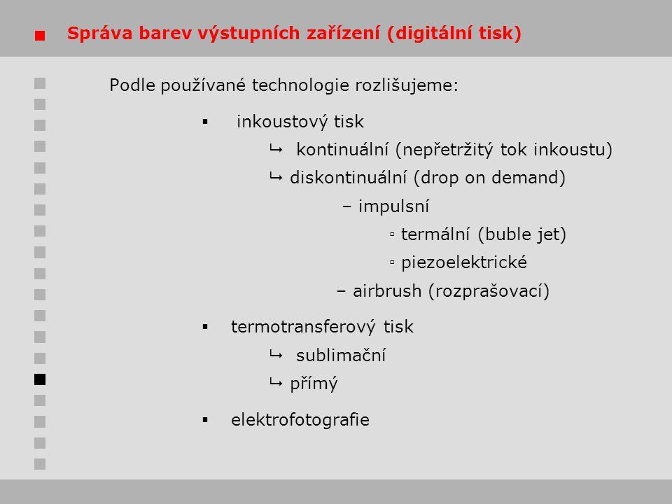 Správa barev výstupních zařízení (digitální tisk)