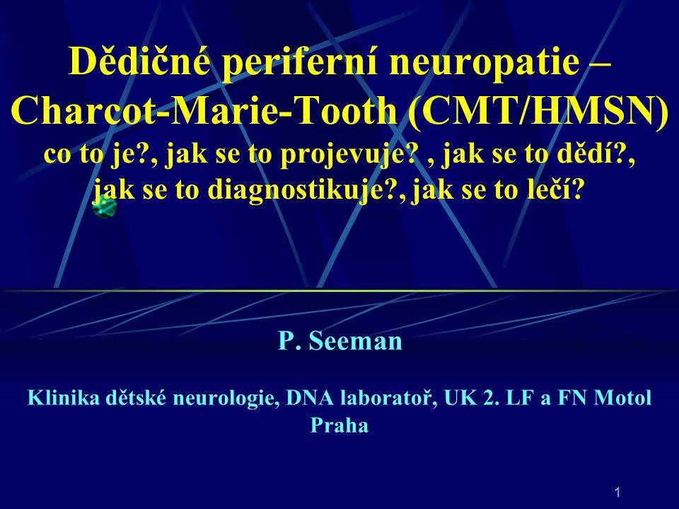 Dědičné periferní neuropatie – Charcot-Marie-Tooth (CMT/HMSN) co to je
