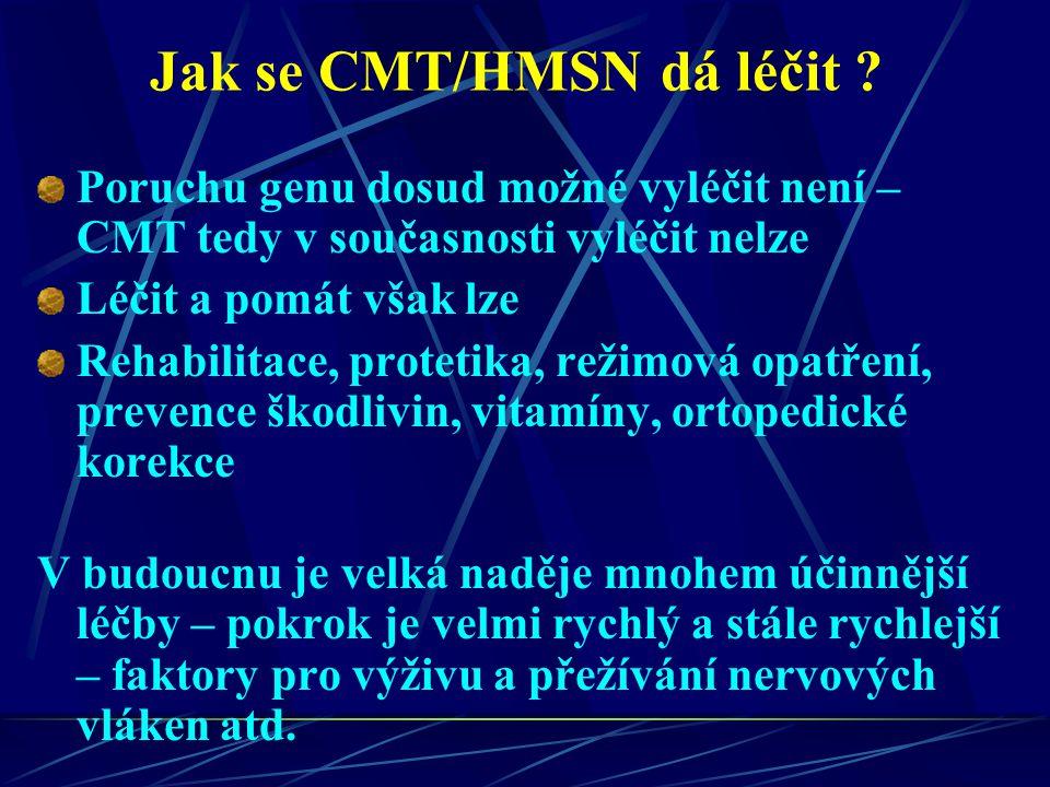 Jak se CMT/HMSN dá léčit