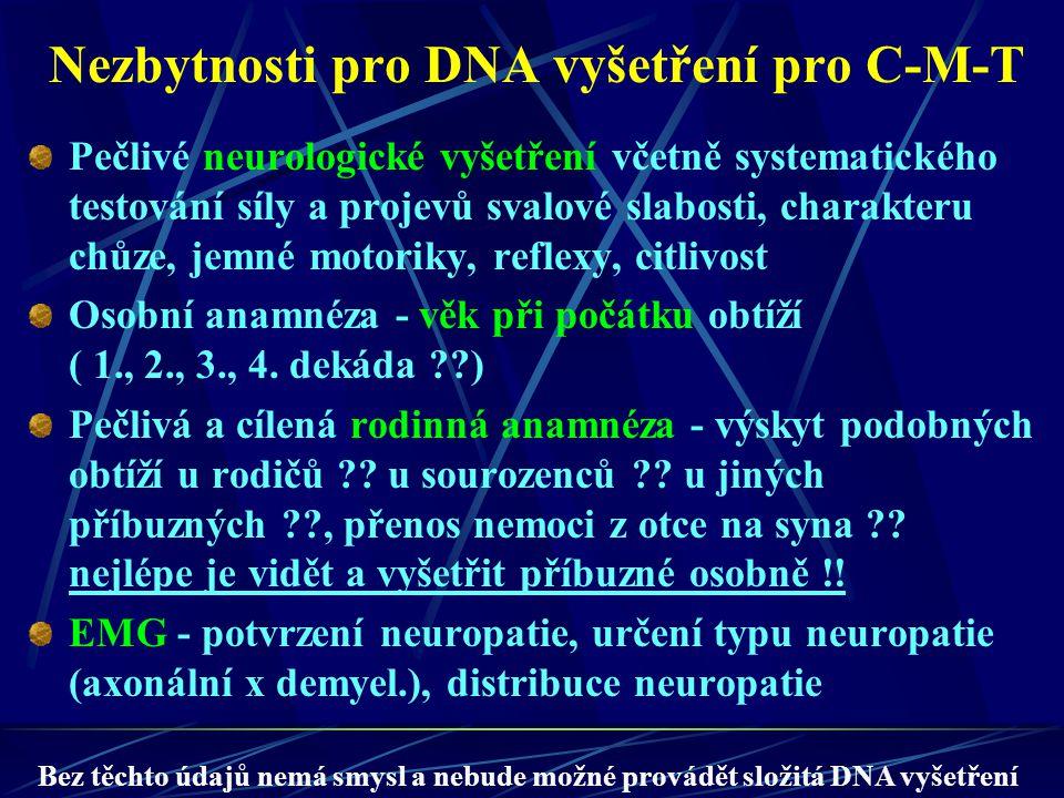 Nezbytnosti pro DNA vyšetření pro C-M-T