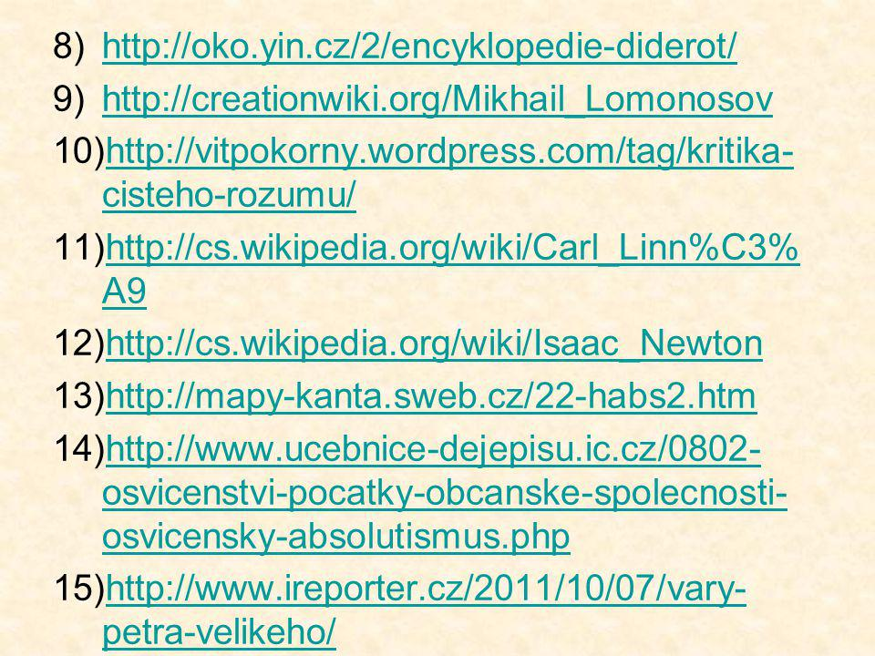 http://oko.yin.cz/2/encyklopedie-diderot/ http://creationwiki.org/Mikhail_Lomonosov. http://vitpokorny.wordpress.com/tag/kritika-cisteho-rozumu/