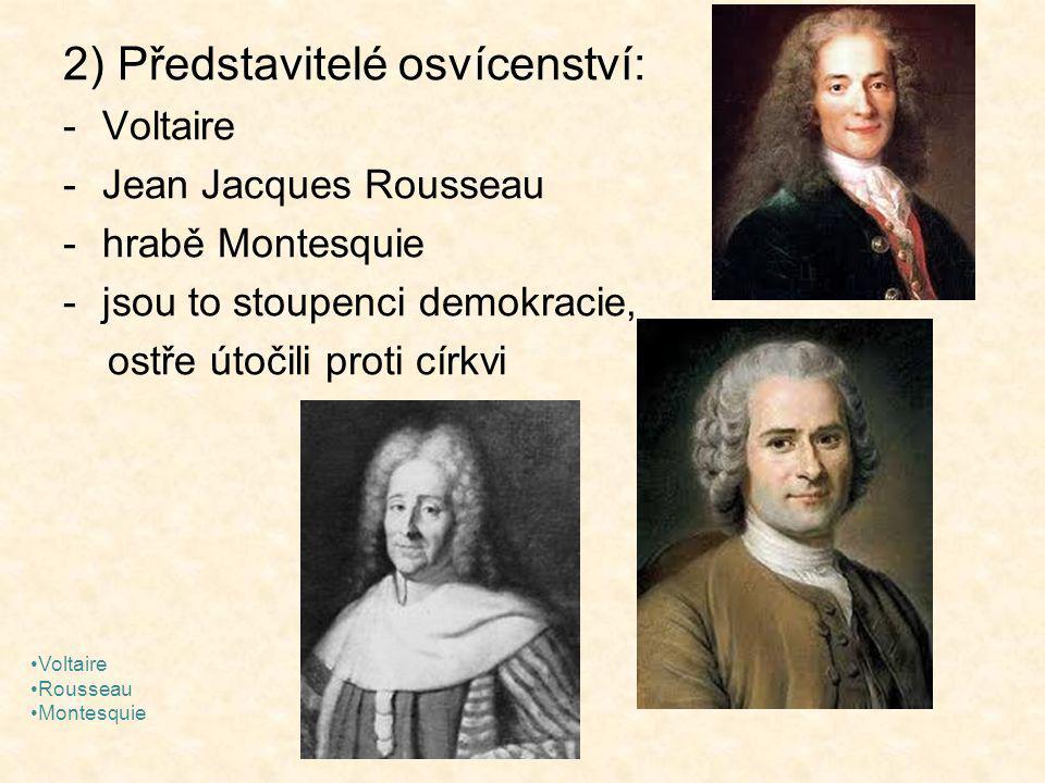 2) Představitelé osvícenství: