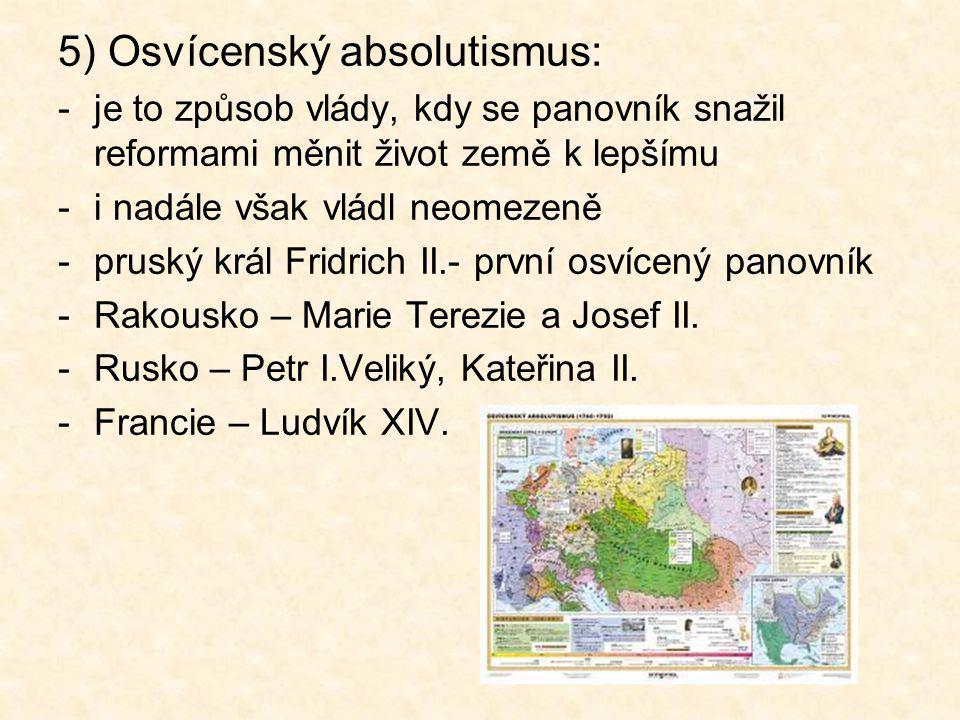 5) Osvícenský absolutismus: