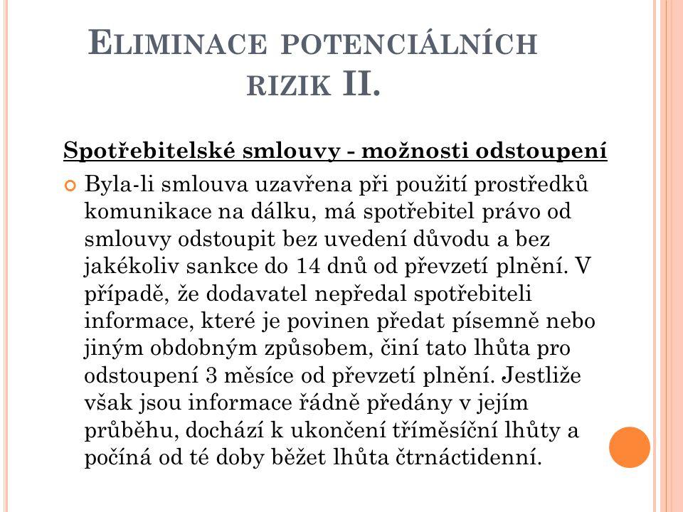 Eliminace potenciálních rizik II.