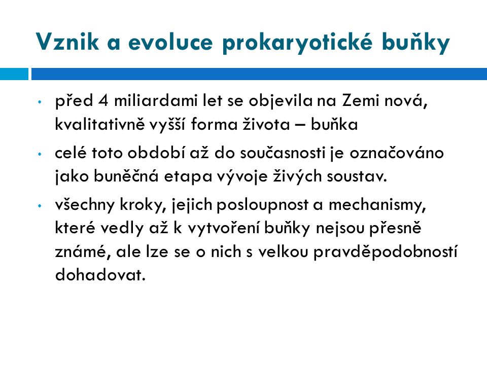 Vznik a evoluce prokaryotické buňky