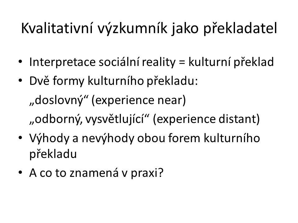 Kvalitativní výzkumník jako překladatel