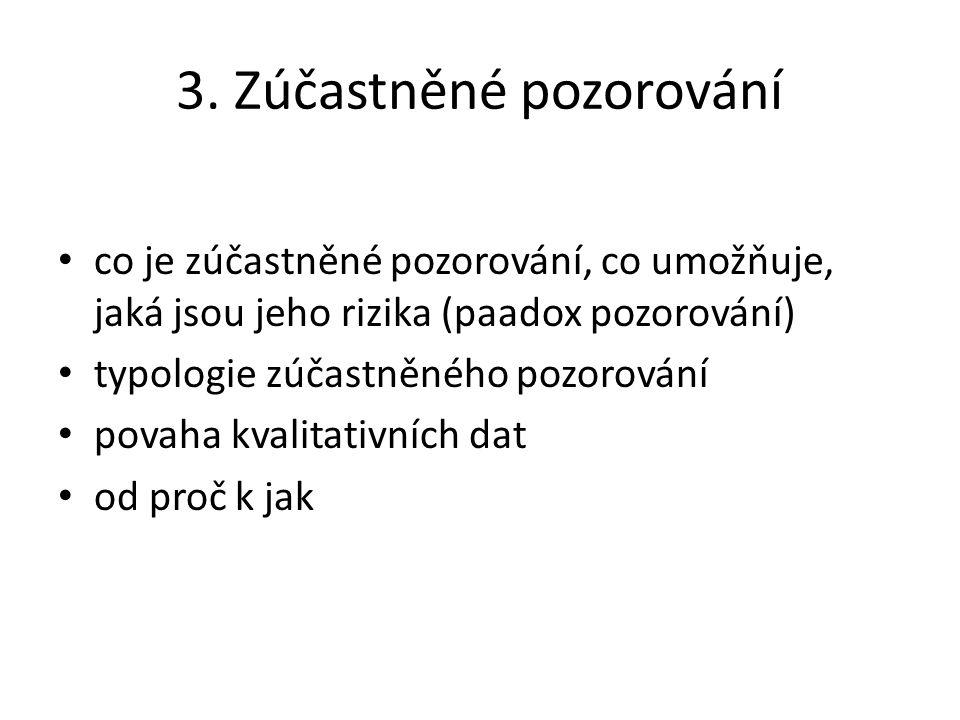 3. Zúčastněné pozorování