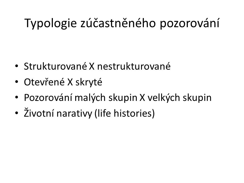 Typologie zúčastněného pozorování