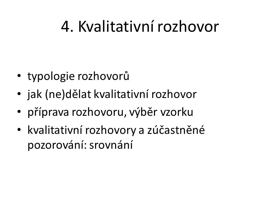 4. Kvalitativní rozhovor