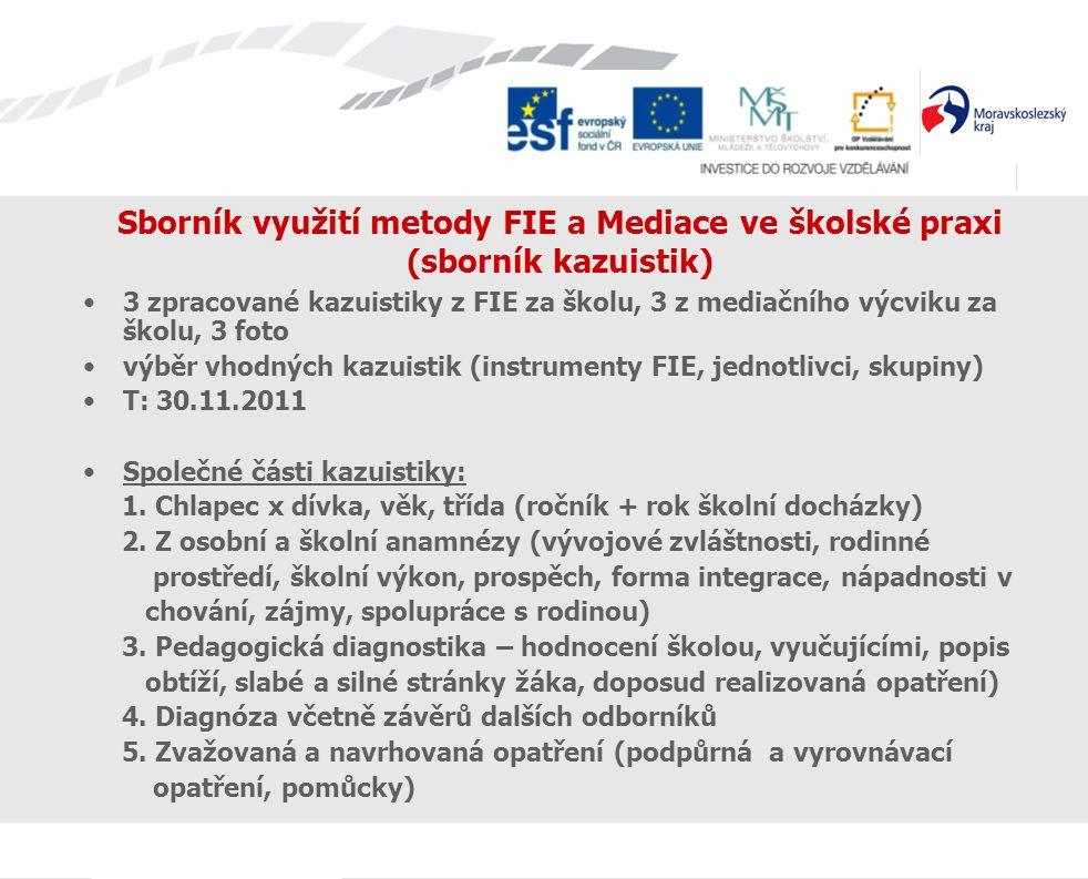 Sborník využití metody FIE a Mediace ve školské praxi (sborník kazuistik)