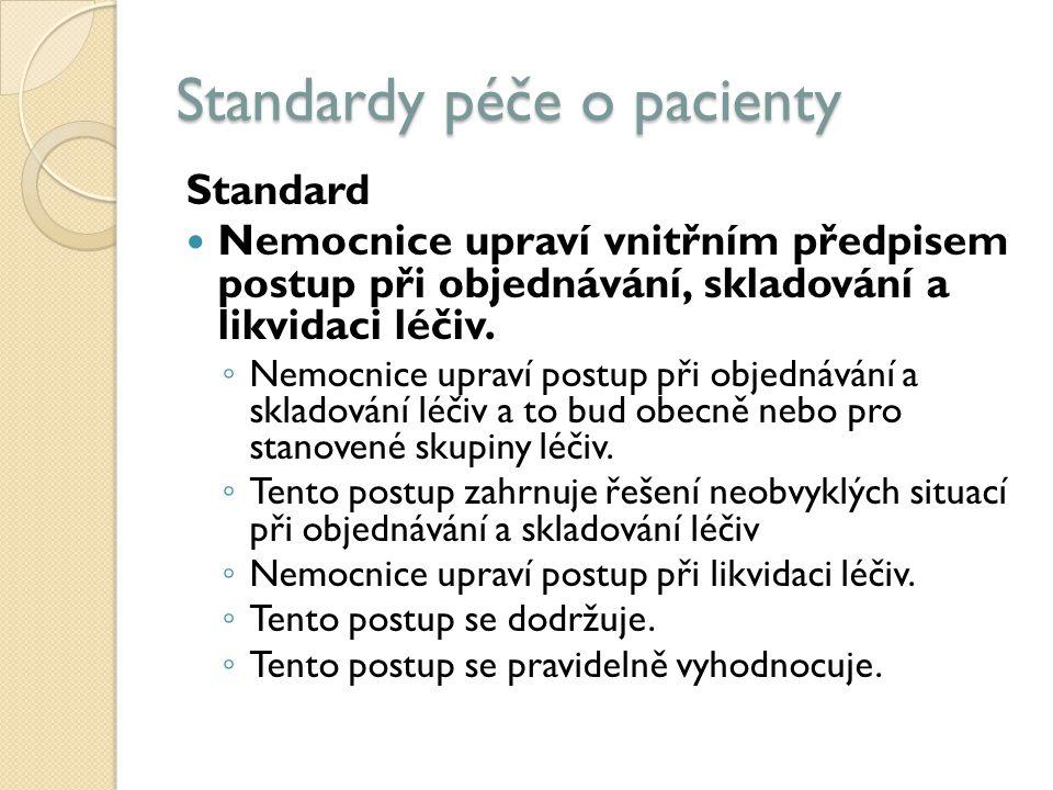 Standardy péče o pacienty