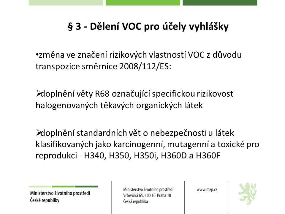 § 3 - Dělení VOC pro účely vyhlášky