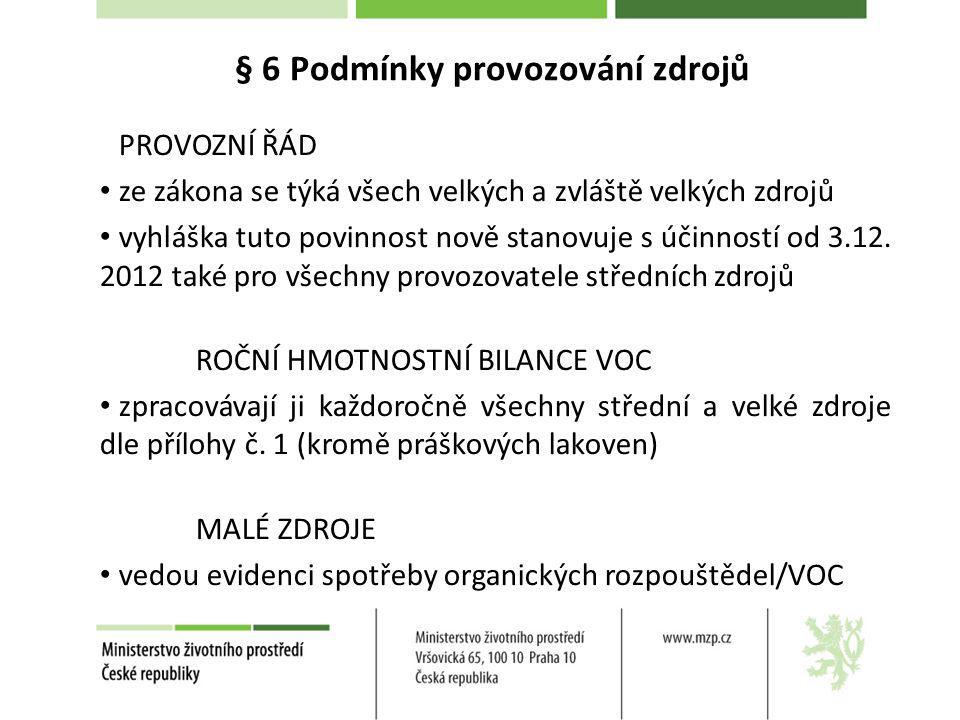 § 6 Podmínky provozování zdrojů