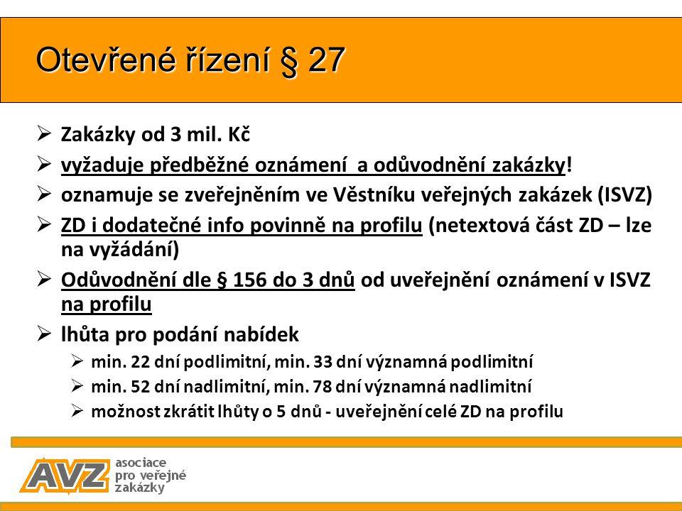 Otevřené řízení § 27 Zakázky od 3 mil. Kč