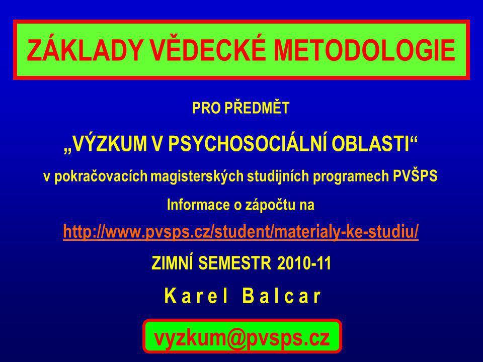 ZÁKLADY VĚDECKÉ METODOLOGIE