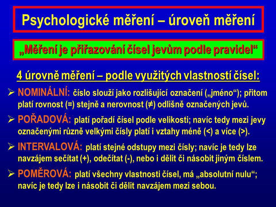 Psychologické měření – úroveň měření